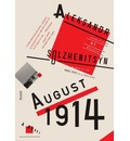 August 1914: A Novel (the Red Wheel I)