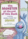The Monster at the End of This Book: Sesame Street: Starring Lovable, Furry Old Grover