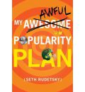 My Awesome/Awful Popularity Plan