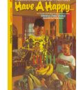 Have a Happy . . .: A Novel about Kwanzaa