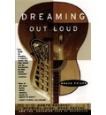 Dreaming out Loud: Garth Brooks, Wynonna Judd, Wade Hayes and the Changing Face of Nashville