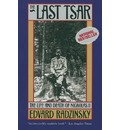 The Last Tsar: The Life and Death of Nicholas II