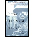 The Vietnam Reader: The Definitive Collection of American Fiction
