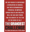 The Grandest Challenge: Taking Life-Saving Science from Lab to Village