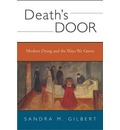 Death's Door: Modern Dying and the Ways We Grieve - A Cultural Study