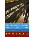 A Random Walk Down Wall Street: A Time-Tested Strategy for Successful Investing