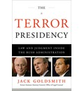 The Terror Presidency Law and Judgement: Inside the Bush Administration