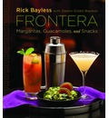Frontera: Margaritas, Guacamoles, and Snacks