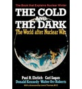The Cold and the Dark: The World after Nuclear War