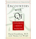 Encounters with Qi: Exploring Chinese Medicine