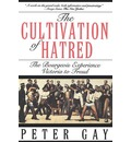 The Bourgeois Experience: Victoria to Freud: The Cultivation of Hatred Vol 111
