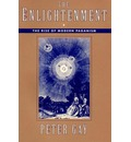 The Enlightenment: The Rise of Modern Paganism v. 1