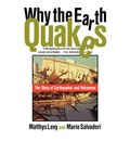 Why the Earth Quakes: Story of Earthquakes and Volcanoes
