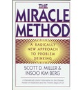 The Miracle Method: Radically New Approach to Problem Drinking