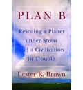 Plan B: Rescuing a Planet Under Stress and a Civilization in Trouble