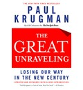 The Great Unravelling: Losing Our Way in the New Century