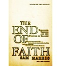 The End of Faith: Religion, Terror and the Future of Reason