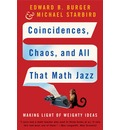 Coincidences, Chaos and All That Math Jazz: Making Light of Weighty Ideas