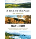 If You Love This Planet: A Plan to Save the Earth