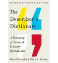 The Describer's Dictionary - A Treasury of Terms & Literary Quotations