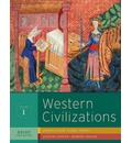 Western Civilizations: v. 1: Their History and Their Culture