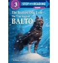 Step into Reading Bravest Dog Ever