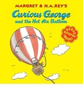 Margret & H.A. Rey's Curious George and the Hot Air Balloon
