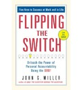Flipping the Switch: Unleashing the Power of Personal Accountability Using the QBQ!
