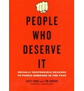 People Who Deserve It: Socially Responsible Reasons to Punch Someone in the Face