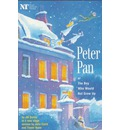 """""""Peter Pan"""": Or the Boy Who Would Not Grow Up - a Fantasy in Five Acts"""