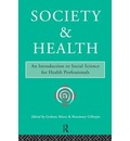 Society and Health: Introduction to Social Science for Health Professionals