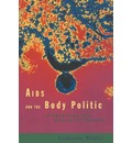 AIDS and the Body Politic: Biomedicine and Sexual Difference
