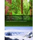 Transforming Parks and Protected Areas: Policy and Governance in a Changing World