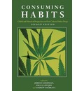 Consuming Habits: Drugs in History and Anthropology