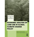 Economic Analysis of Land Use in Global Climate Change Policy