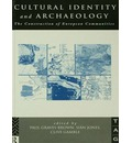 Cultural Identity and Archaeology: The Construction of European Communities