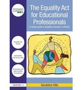 The Equality Act for Educational Professionals: A Simple Guide to Disability Inclusion in Schools