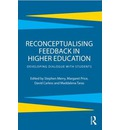 Reconceptualising Feedback in Higher Education: Developing Dialogue with Students