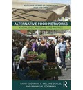 Alternative Food Networks: Knowledge, Practice and Politics
