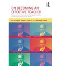 On Becoming an Effective Teacher: Person-centered Teaching, Psychology, Philosophy, and Dialogues with Carl R. Rogers and Harold Lyon