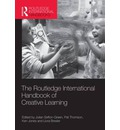 The Routledge International Handbook of Creative Learning