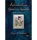Individualizing Gender and Sexuality: Theory and Practice
