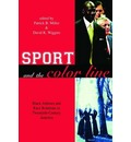 Sport and the Color Line: Black Athletes and Race Relations in Twentieth-century America