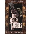 The Xibalba Murders: An Archeological Mystery