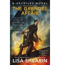 The Grendel Affair: A SPI Files Novel