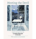 Meeting the Devil: A Book of Memoir