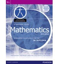 Pearson Baccalaureate Standard Level Mathematics Print and Ebook Bundle for the IB Diploma 2012
