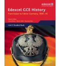 Edexcel GCE History A2 Unit 3 D1 from Kaiser to Fuhrer: Germany 1900-45