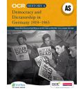 OCR A Level History A: Democracy and Dictatorship in Germany, 1919-1963