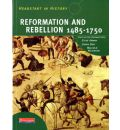 Headstart in History: Reformation & Rebellion 1485-1750